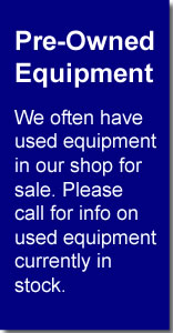 Pre-Owned Equipment Available